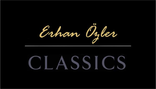 Erhan ÖZLER Classics